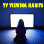 tv viewing habits