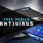 Antivirus for Android Phones Free: Top 11 [2019 Guide]