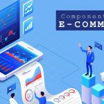 Components of E-commerce