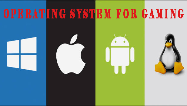 operating system for gaming