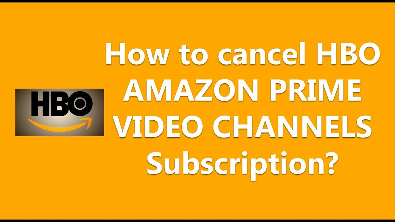how to cancel hbo on amazon